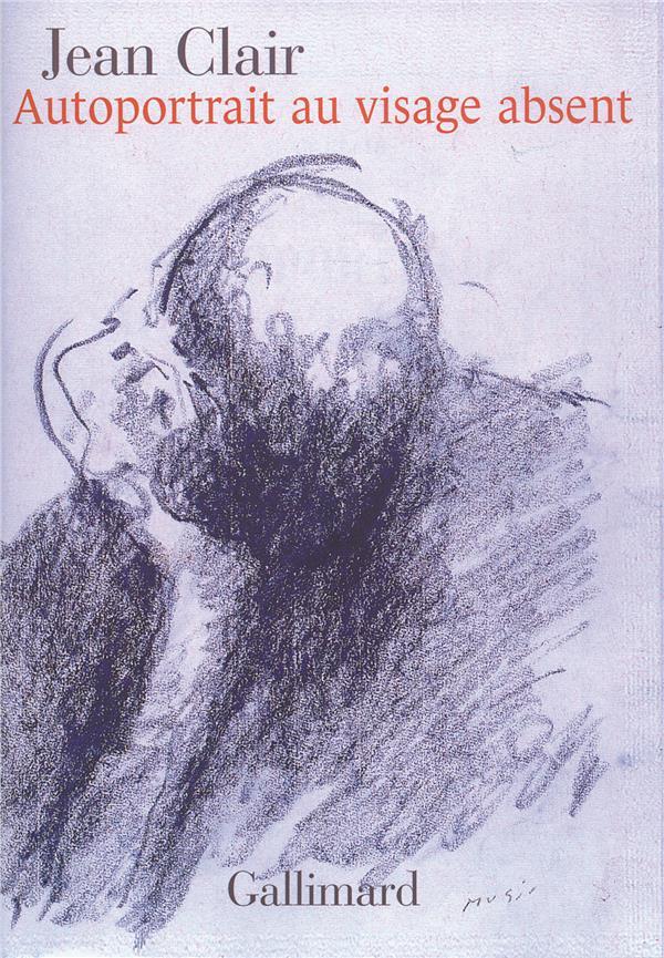 Autoportrait Au Visage Absent ; Ecrits Sur L'Art 1981-2007