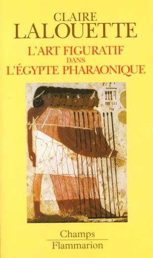 L'art figuratif dans l'egypte pharaonique - peintures et sculptures