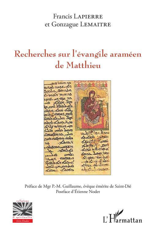 Recherches sur l'évangile araméen de Matthieu