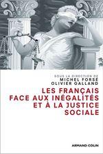 Vente Livre Numérique : Les Français face aux inégalités et à la justice sociale  - Olivier Galland - Michel Forsé