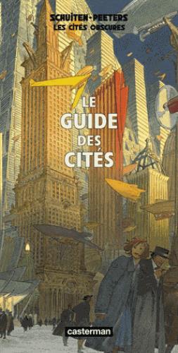 Les cités obscures ; l'écho des cités (édition 2011)