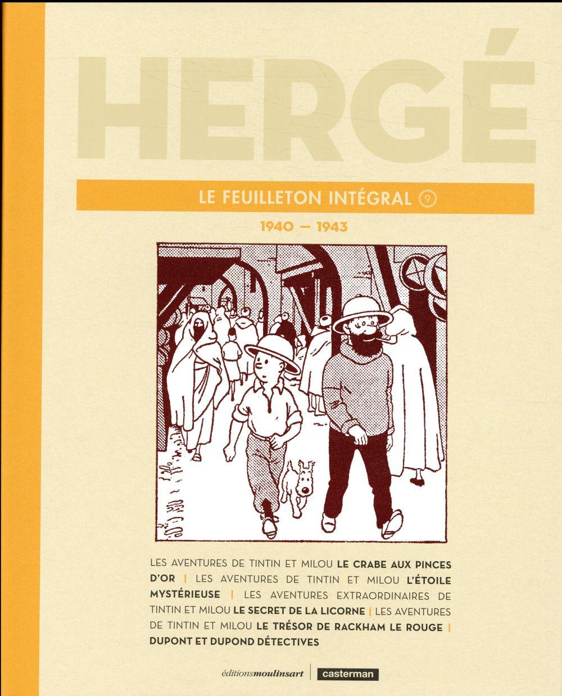 Hergé le feuilleton intégral t.9 ; 1940-1943