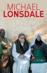 Vente Livre Numérique : L'âme de Tibhirine  - Michaël Lonsdale