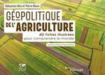 Vente EBooks : Géopolitique de l'agriculture  - Pierre BLANC - Sébastien ABIS