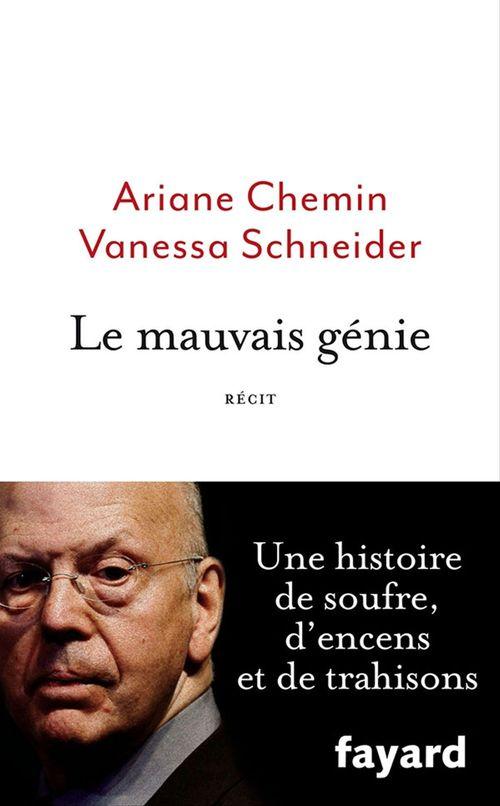 Vente EBooks : Le mauvais génie  - Ariane Chemin  - Vanessa Schneider