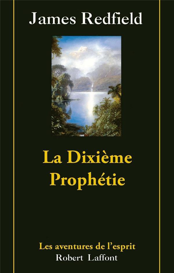 La Dixieme Prophetie ; La Suite De La Prophetie Des Andes T.3