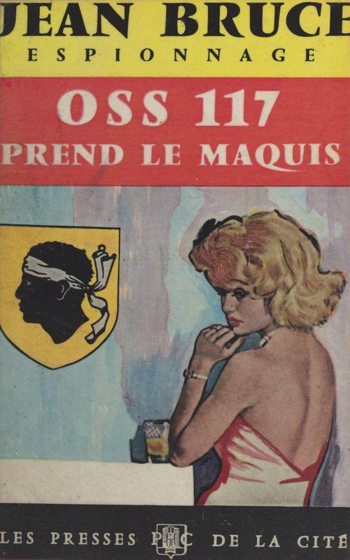 O.S.S. 117 prend le maquis