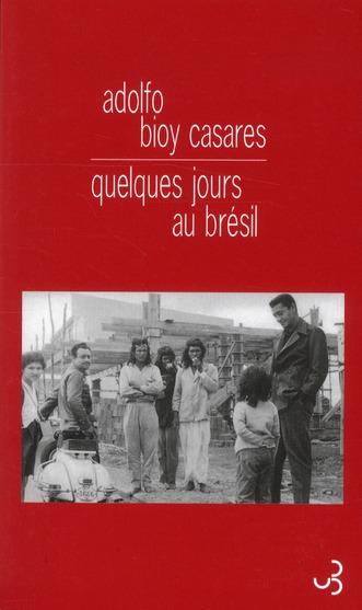 QUELQUES JOURS AU BRESIL JOURNAL DE VOYAGE