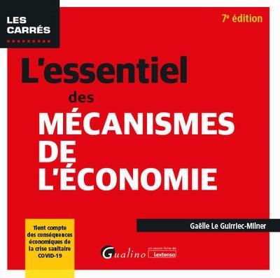L'essentiel des mécanismes de l'économie (7e édition)