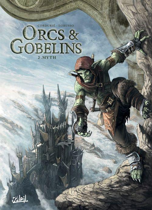 Orcs & gobelins T.2 ; Myth