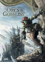Orcs et Gobelins T02