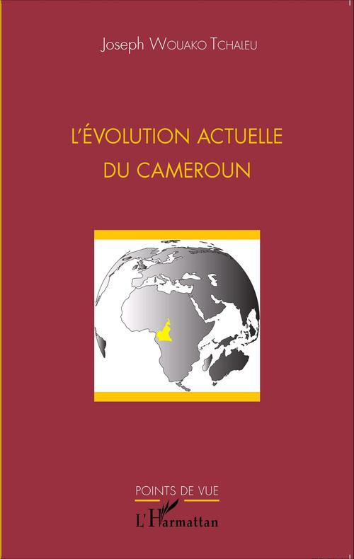 L'évolution actuelle du Cameroun