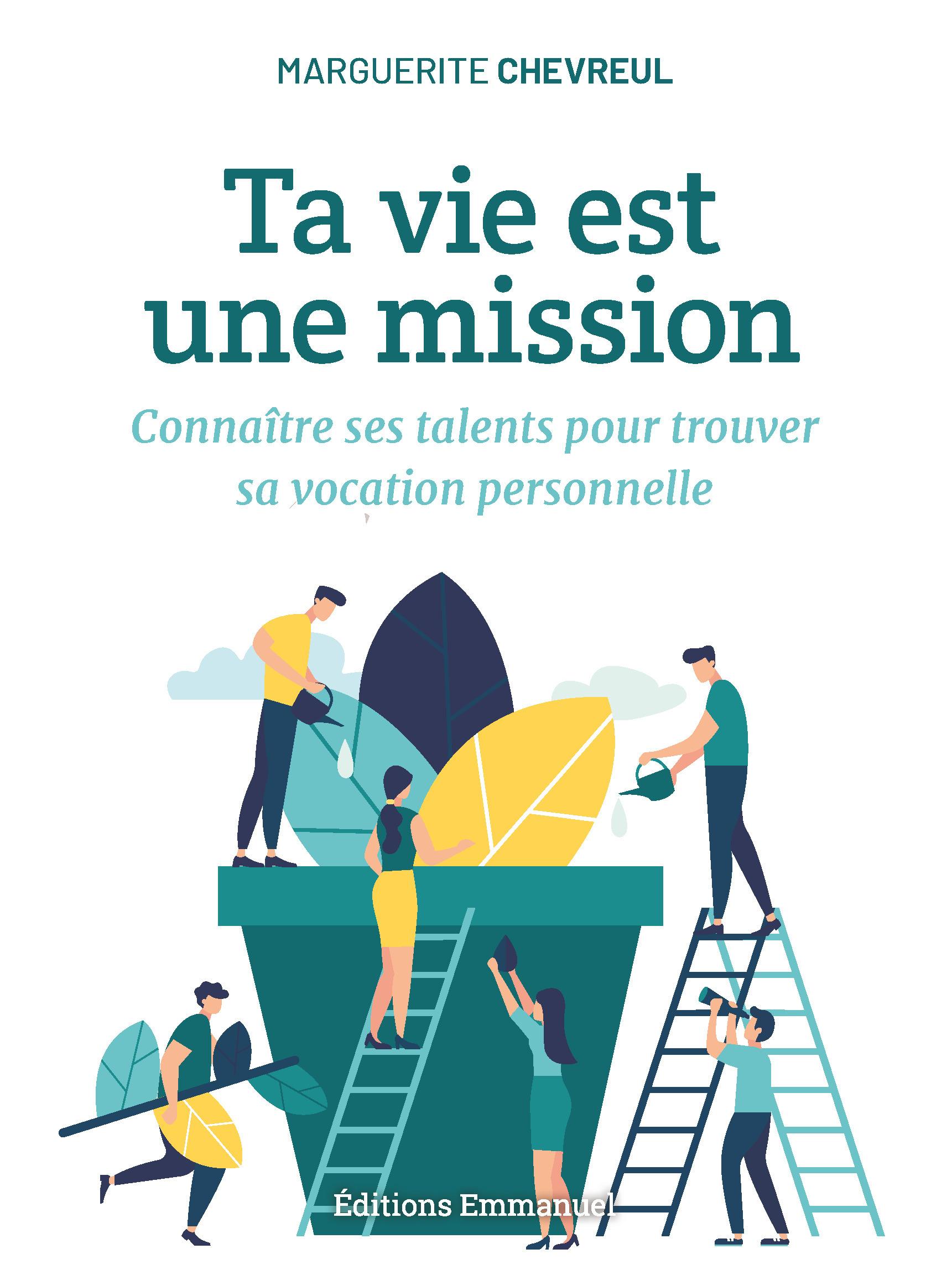 Ta vie est une mission