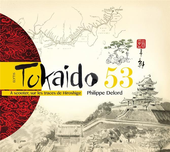 Tokaido 53 ; à scooter, sur les traces de Hiroshige