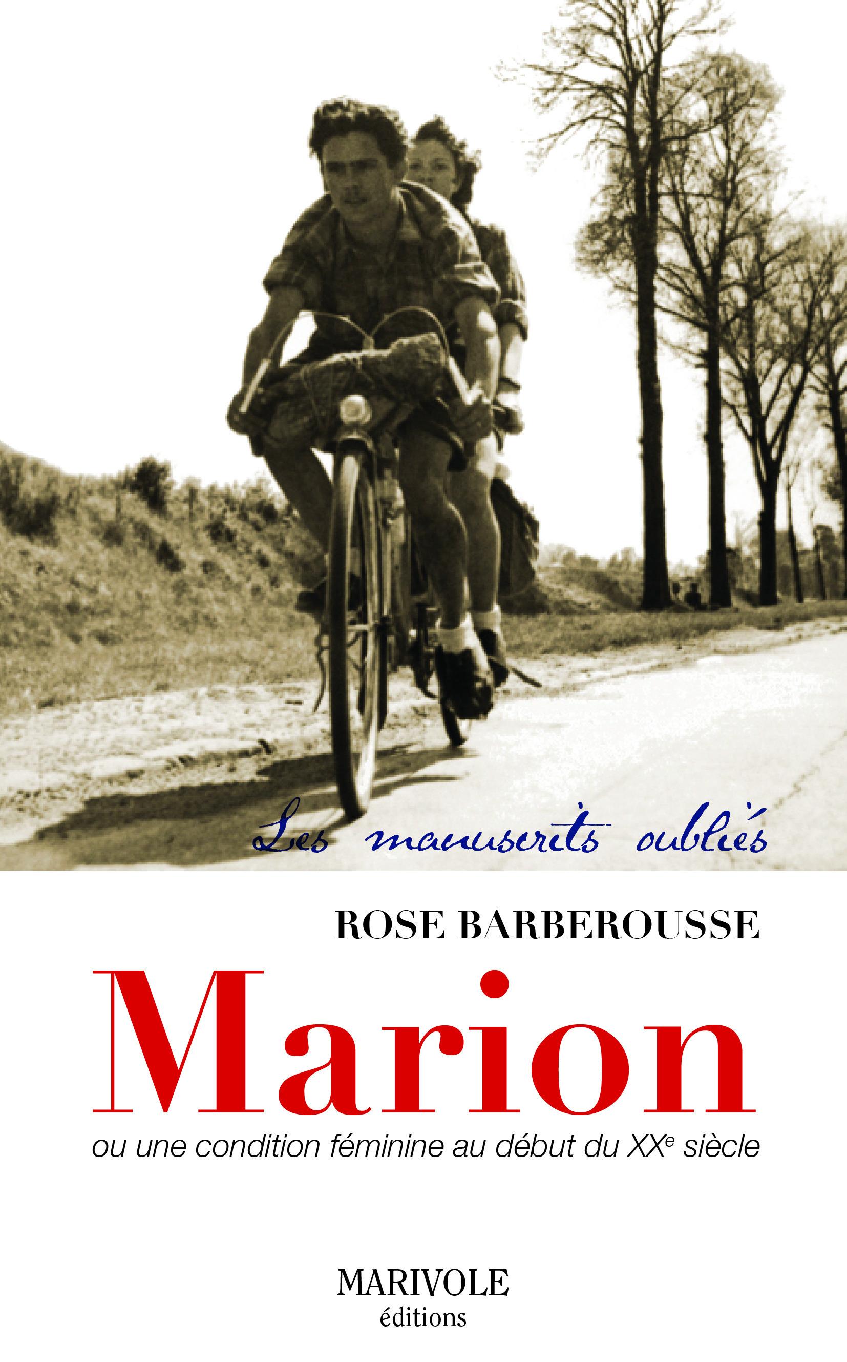 Marion, une condition féminine au début du XXe siècle
