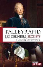 Vente Livre Numérique : Talleyrand, les derniers secrets  - Daniel-Charles Luytens - Alain Leclercq
