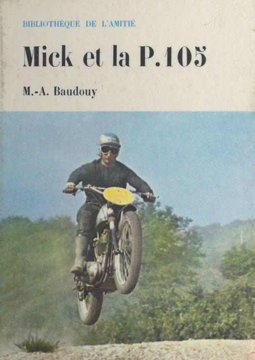 Mick et la P. 105