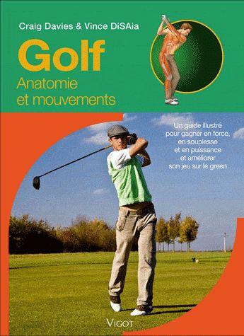 Golf ; Anatomie Et Mouvements