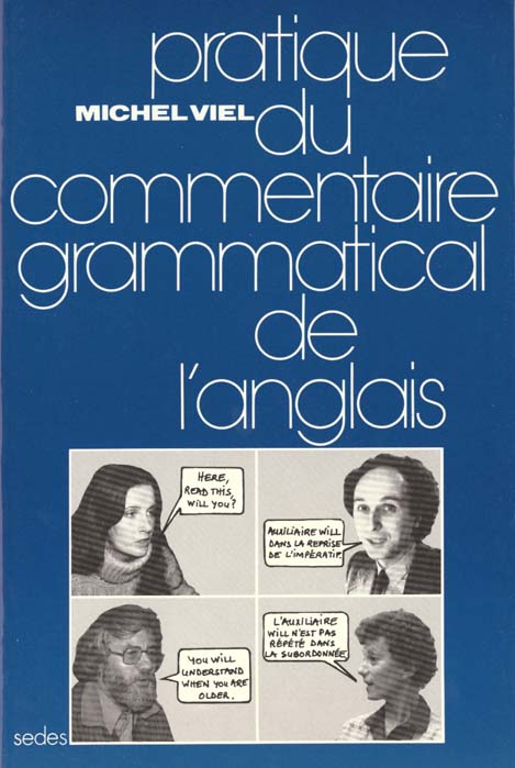 Pratique du commentaire grammatical de l'anglais