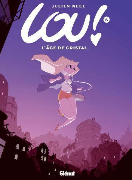 Lou ! T.6 ; l'Age de cristal