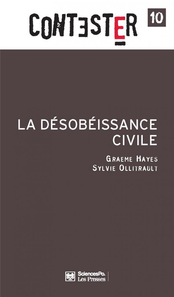 CONTESTER ; la désobéissance civile (2e edition)