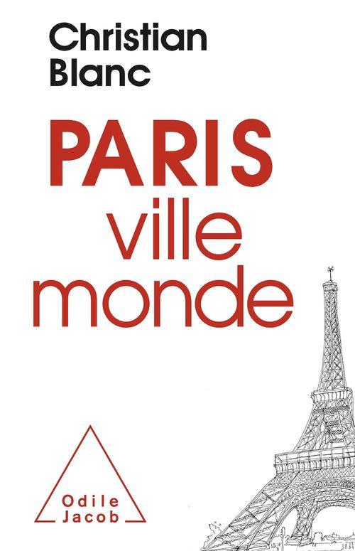 Paris ; ville monde