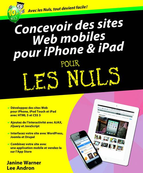 Developper des sites web mobiles pour iPhone et iPad pour les nuls
