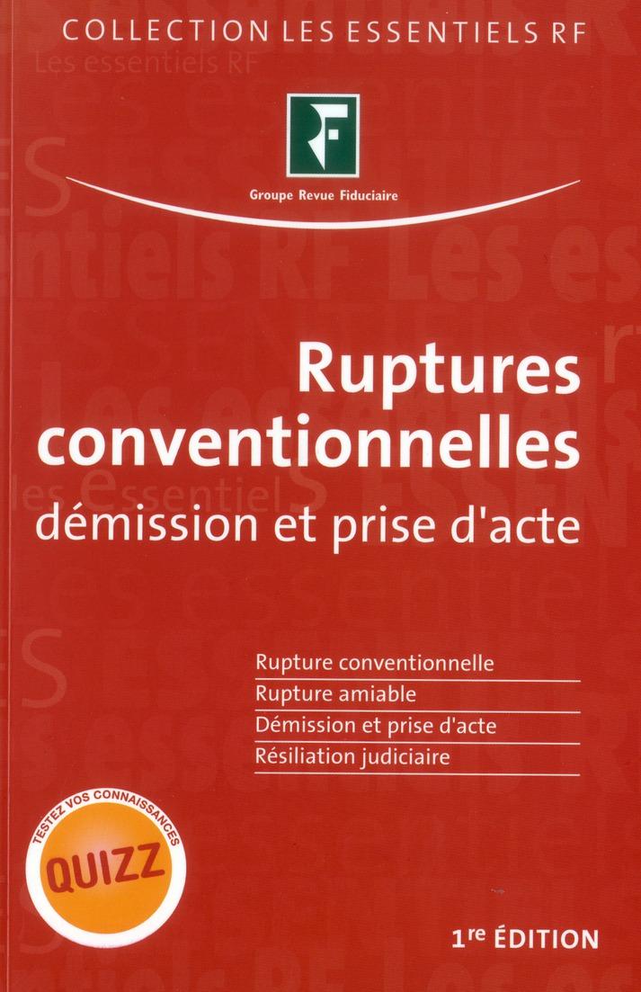 Ruptures Conventionnelles ; Demission Et Prise D'Acte
