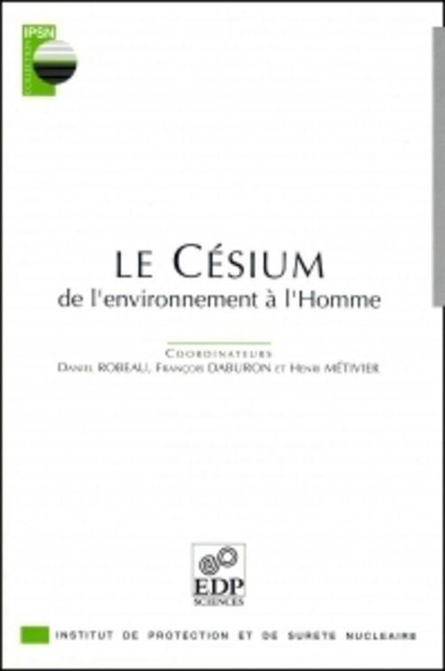 Le cesium ; de l'environnement a l'homme