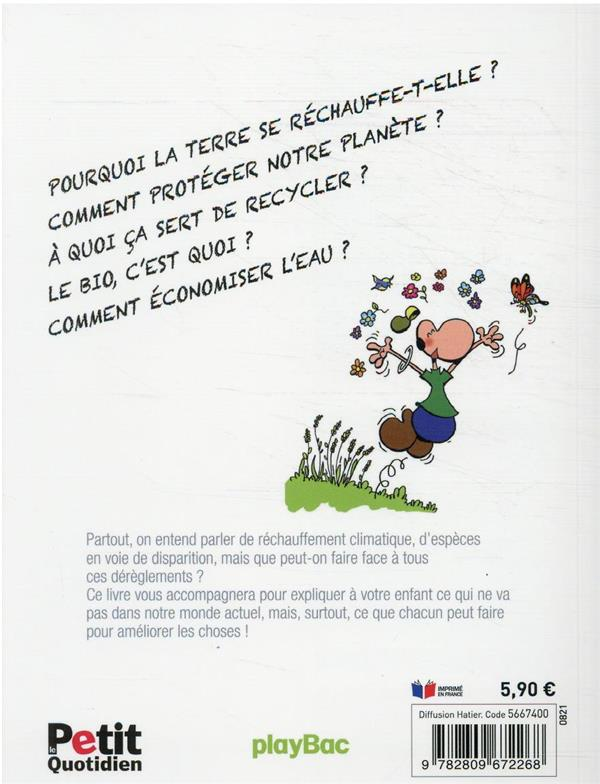 Le petit quotidien : la planète et ses défis expliques aux enfants et aux grands aussi parfois !