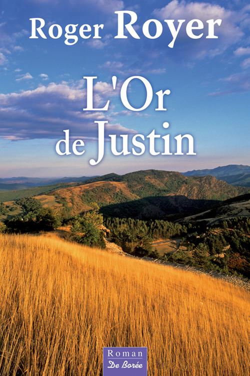L'Or de Justin