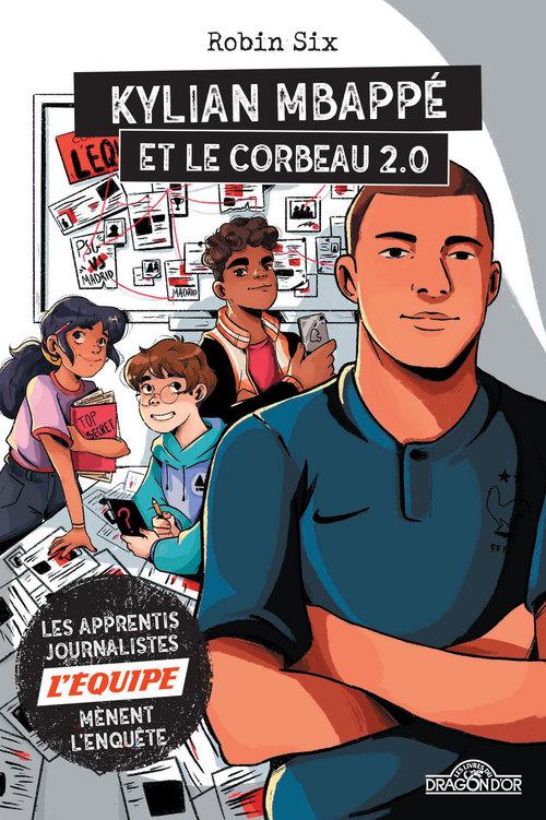 l'Equipe ; Kylian Mbappé et le corbeau 2.0
