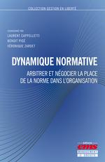 Vente EBooks : Dynamique normative  - Laurent Cappelletti - Benoît Pigé - Véronique Zardet