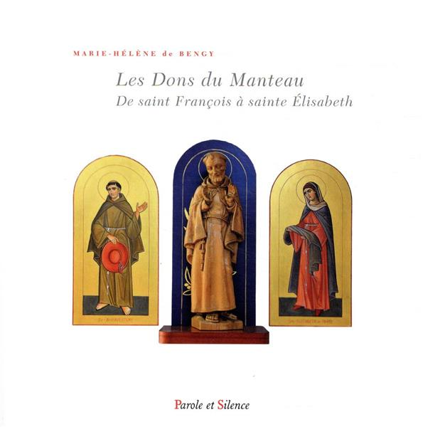 HISTOIRE DU MANTEAU DE FRANCOIS D'ASSISE  -  VOYAGE DANS LES ARCHIVES