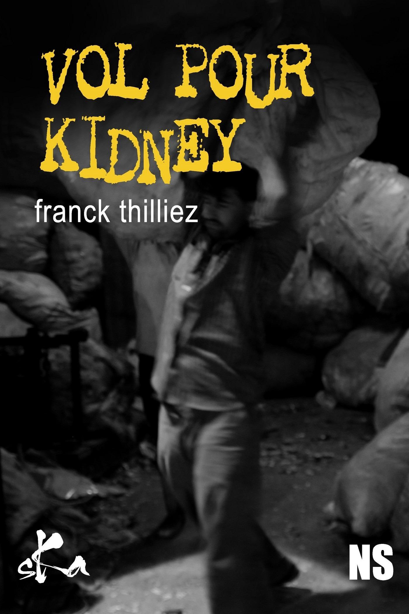 Vol pour Kidney  - Franck Thilliez