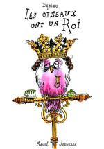 Couverture de Les Oiseaux Ont Un Roi