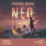 Vente AudioBook : N.E.O. 1 : La Chute du soleil de fer  - Michel Bussi