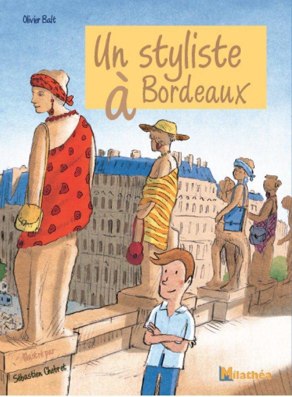 Un styliste à Bordeaux