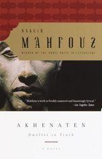 Vente Livre Numérique : Akhenaten  - Naguib Mahfouz