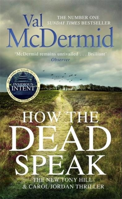 HOW THE DEAD SPEAK - TONY HILL AND CAROLE JORDAN: BOOK 11