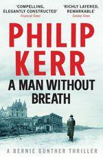 Vente Livre Numérique : A Man Without Breath  - Philip Kerr