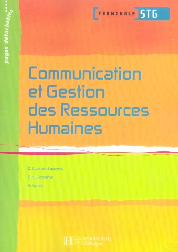 Communication Et Gestion Des Ressources Humaines Term. Stg - Livre Eleve - Ed.2006