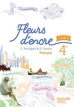 Fleurs d'encre ; français ; 4ème ; livre de l'élève (édition 2016)