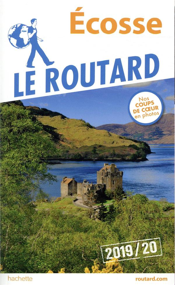 Guide du Routard ; Ecosse (édition 2019/2020)
