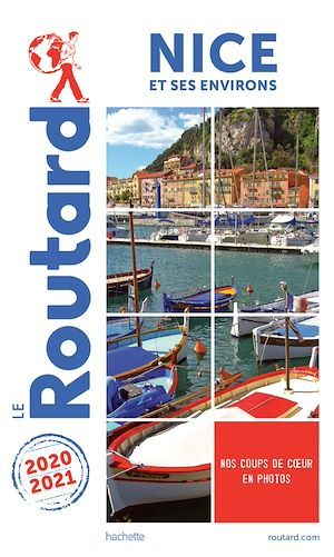 Guide du Routard Nice 2020/21  - Collectif