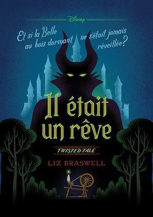 Twisted tale Disney Il était un rêve