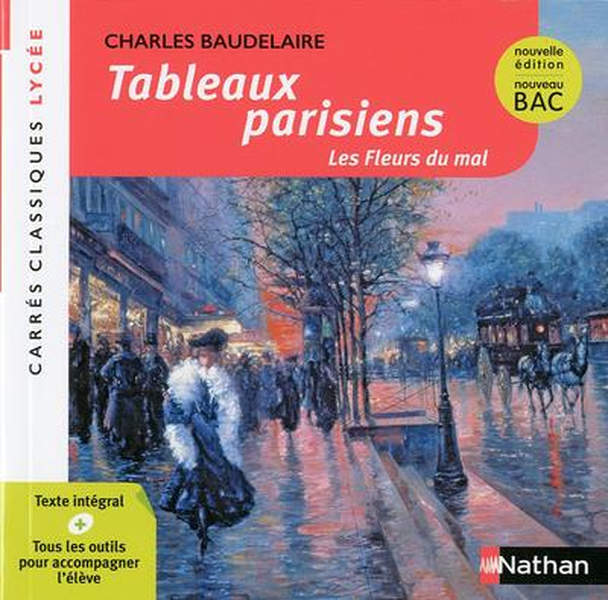 Tableaux parisiens ; les fleurs du mal