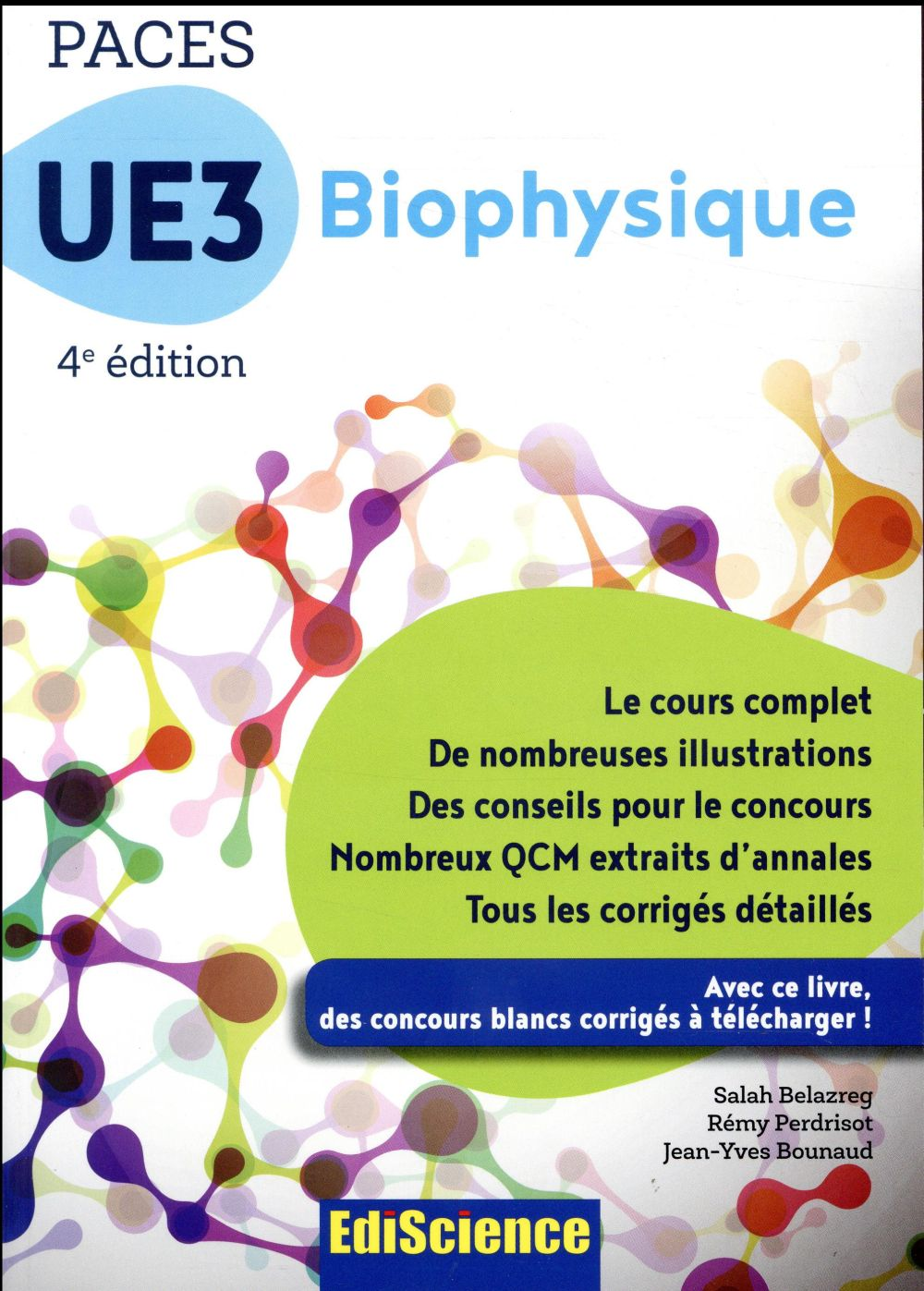 PACES UE3 biophysique ; manuel, cours + QCM corrigés (4e édition)