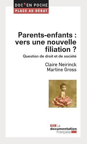 Parents-enfants : vers une nouvelle filiation ?