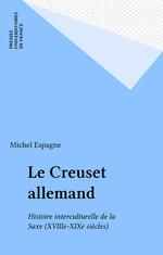 Vente Livre Numérique : Le Creuset allemand  - Michel Espagne